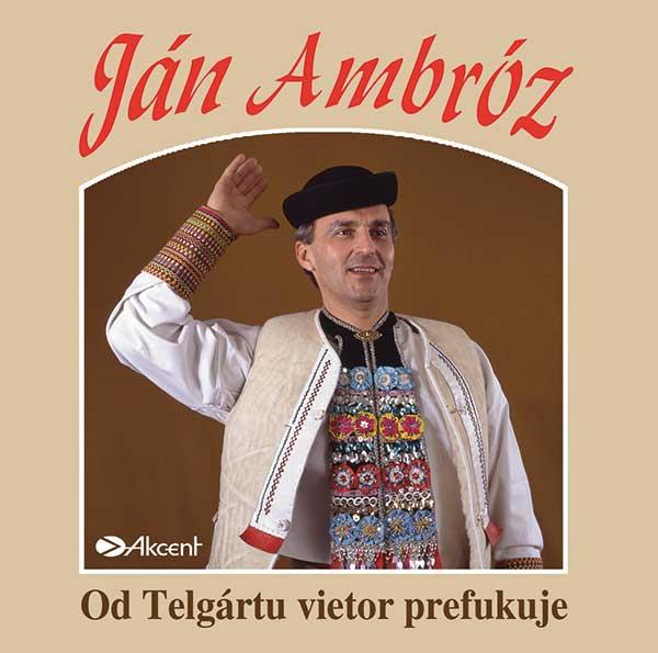 Ján Ambróz-Od Telgártu vietor prefukuje